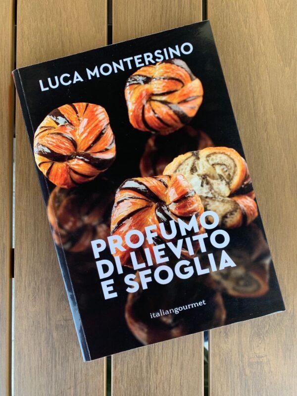 Profumo di lievito e sfoglia - Luca Montersino Srl Contemporary Chef