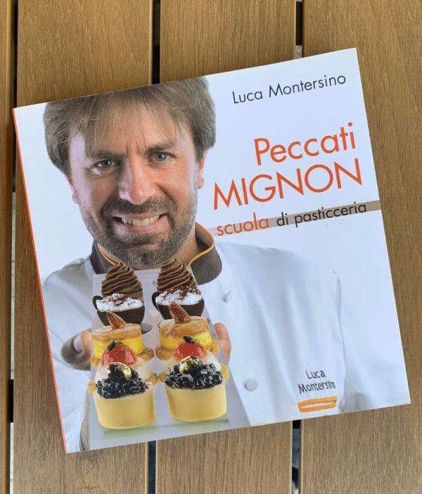 Peccati mignon - Luca Montersino Srl Contemporary Chef