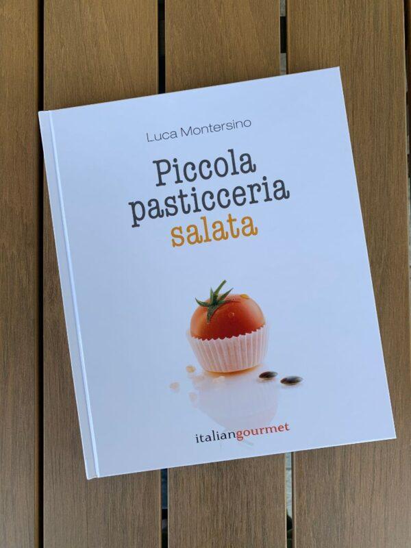 Piccola pasticceria salata - Luca Montersino Srl Contemporary Chef